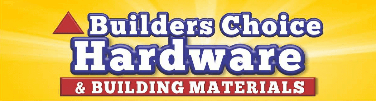 Builders Choice Hardware